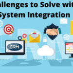 Five Challenges to Solve with CRM System Integration